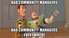 Bad Community Managers Everywhere
