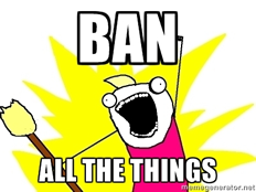 Ban All the Things